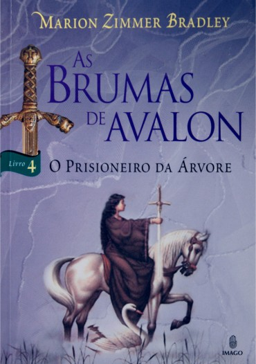 Download-O-Prisioneiro-Da-Arvore-As-Brumas-De-Avalon-vol-4-Marion-Zimmer-Bradley-em-ePUB-mobi-e-PDF-370x526